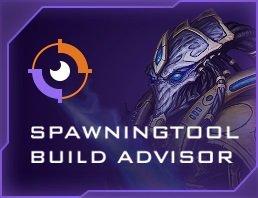 Spawning Tool Build Advisor